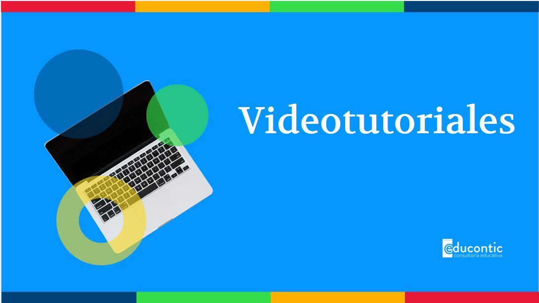 VIDEOTUTORIALES- ALÍATE CON LAS TIC